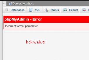 """""""phpmyadmin – Incorrect format parameter"""" Hatası Çözümü"""