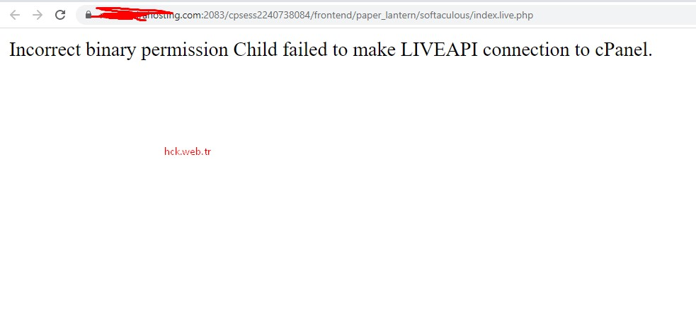 Çözüm: Incorrect binary permission Child failed to make LIVEAPI connection to cPanel.